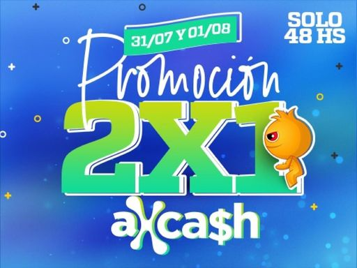 Axeso5: Promo 2x1 Adios Julio, Hola Agosto!